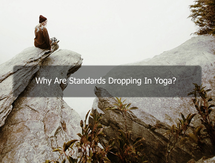 Dropping Yoga Standards
